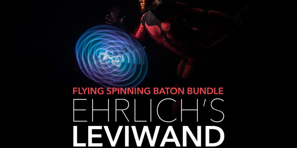Ehrlich's Leviwand / Dancing Cane Method – Flying Spinning Baton Bundle