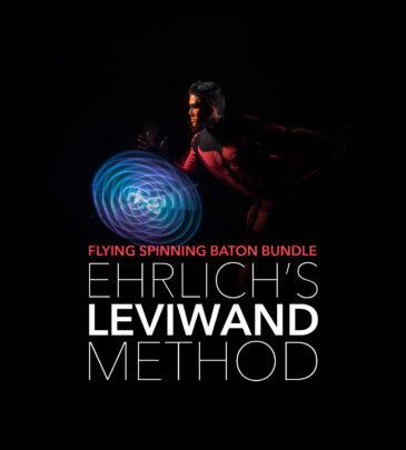 Ehrlich's Leviwand Method – Flying Spinning Baton Bundle