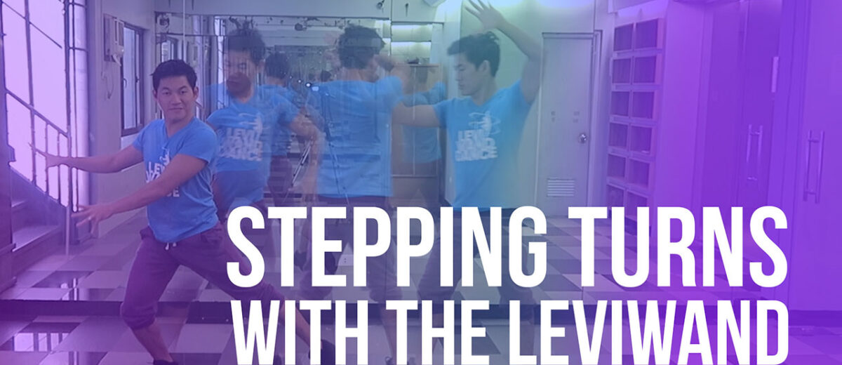 Stepping Turns with the Leviwand